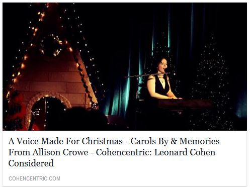 """A Voice Made For Christmas – Carols By & Memories From Allison Crowe"" –  Cohencentric: Leonard Cohen Considered"