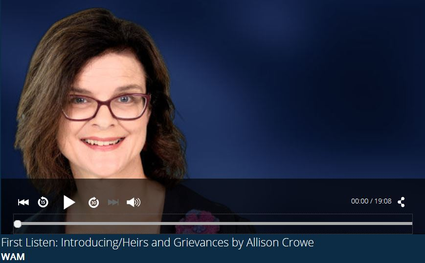First Listen on CBC Radio - Heather Barrett chats with Allison Crowe - Introducing / Heirs+Grievances