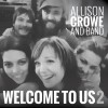 Welcome to Us 2 – Allison Crowe and Band 100px